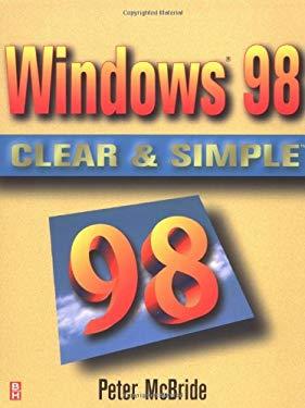 Windows 98 Clear & Simple 9780750671149