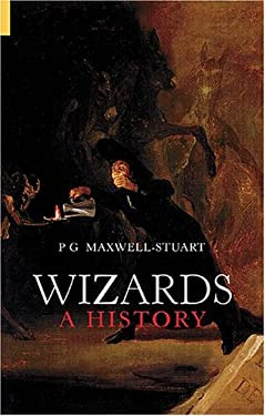 Wizards: A History 9780752428406