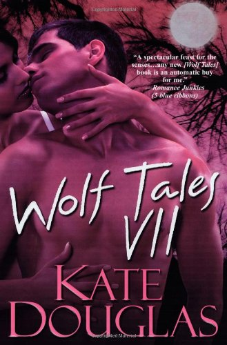 Wolf Tales VII 9780758226938