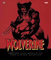 Wolverine: Inside the World of the Living Weapon 2832834