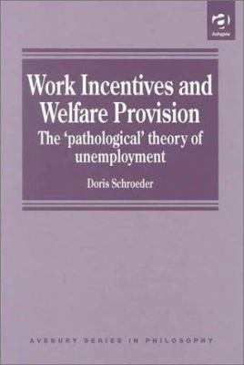 Work Incentives and Welfare Provision: The