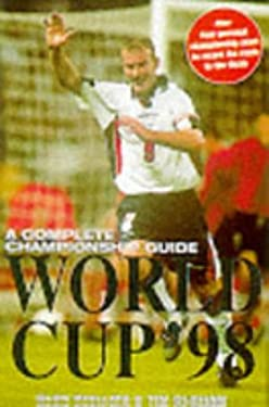World Cup '98: A Complete Championship Guide 9780752211367