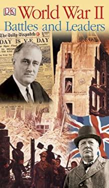 World War II Battles and Leaders 9780756602598