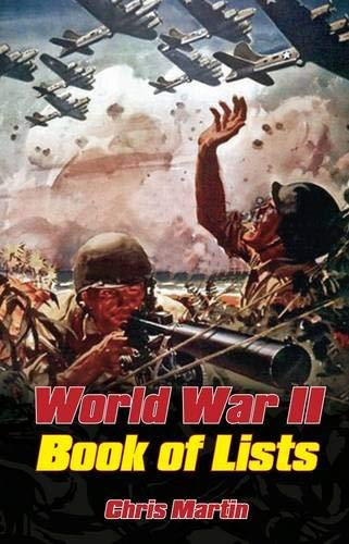 World War II: The Book of Lists 9780752461632