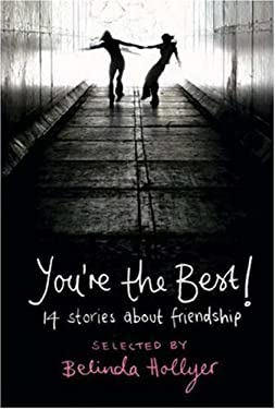 You're the Best!: 14 Stories about Friendship 9780753459973
