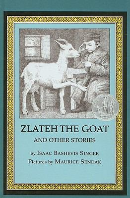 Zlateh the Goat and Other Stories 9780756912352