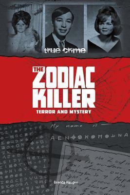 The Zodiac Killer: Terror and Mystery 9780756543570