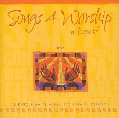 Songs 4 Worship Spanish: Fe