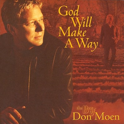 God Will Make a Way: The Best of Don Moen 0000768261620