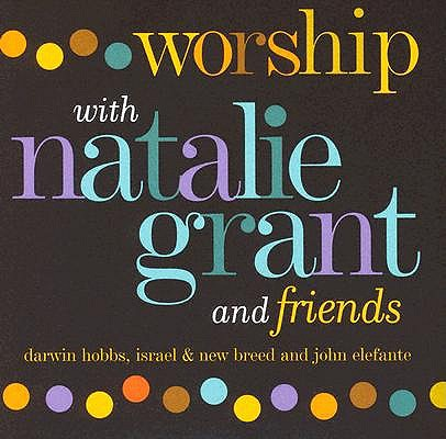 Worship W/ Natalie Grant & Friends