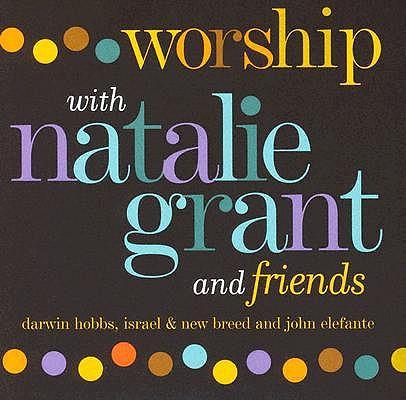 Worship W/ Natalie Grant & Friends