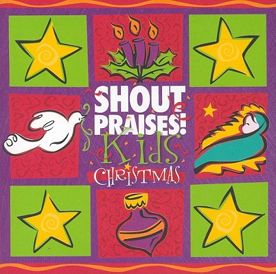 Shout Praises Kids Christmas 0000768303221