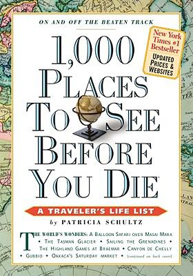 1,000 Places to See Before You Die 9780761161028