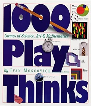 1,000 Playthinks: Puzzles, Paradoxes, Illusions & Games 9780761118268
