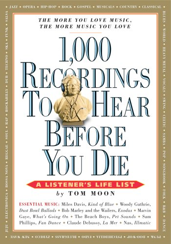 1,000 Recordings to Hear Before You Die: A Listener's Life List 9780761139638