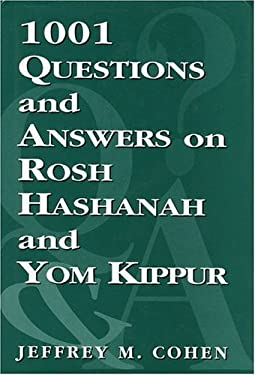 1,001 Questions and Answers on Rosh Hashanah and Yom Kippur 9780765799739