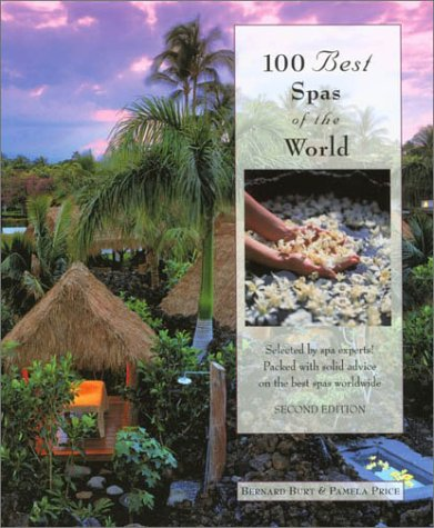 100 Best Spas of the World 9780762724734