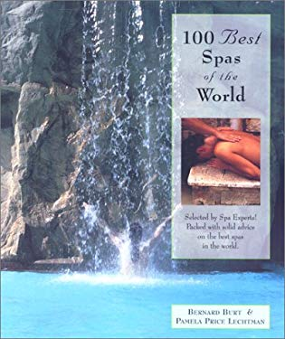 100 Best Spas of the World 9780762708079