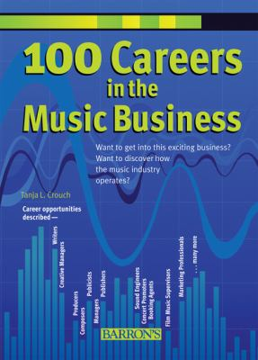100 Careers in the Music Business 9780764139147