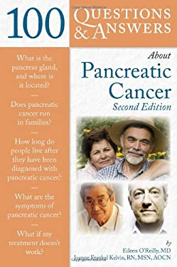 100 Questions & Answers about Pancreatic Cancer 9780763760335