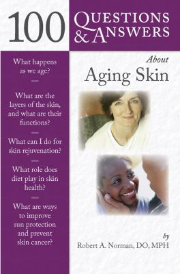 100 Questions & Answers about Aging Skin 9780763762452