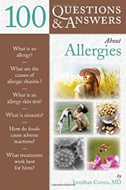 100 Questions & Answers about Allergies 9780763776091