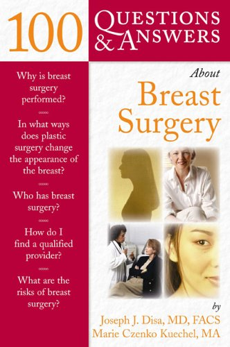 100 Questions & Answers about Breast Surgery 9780763730413