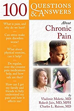 100 Questions & Answers about Chronic Pain 9780763786045