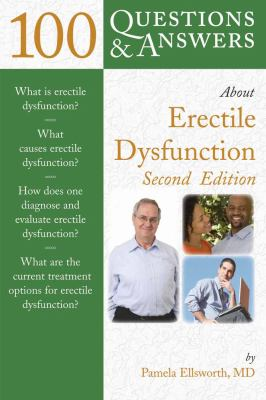100 Questions & Answers about Erectile Dysfunction 9780763753573