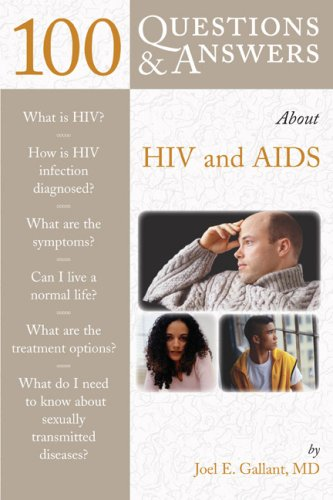 100 Questions & Answers about HIV and AIDS 9780763750428