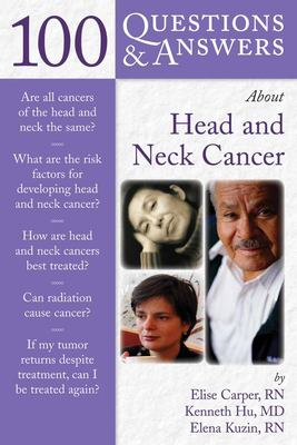 100 Questions & Answers about Head and Neck Cancer 9780763743079