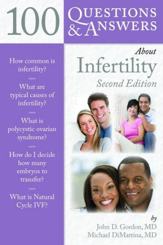 100 Questions & Answers about Infertility 9780763791087