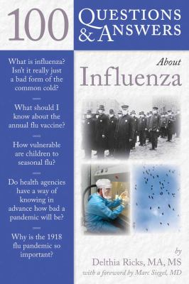 100 Questions & Answers about Influenza 9780763745011
