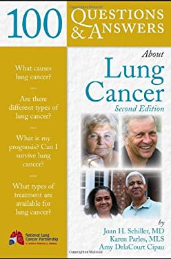 100 Questions & Answers about Lung Cancer 9780763760533