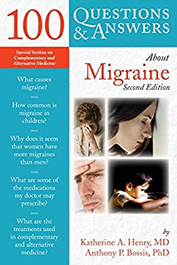 100 Questions & Answers about Migraine 9780763764128
