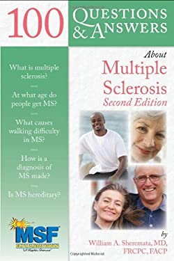 100 Questions & Answers about Multiple Sclerosis 9780763786847