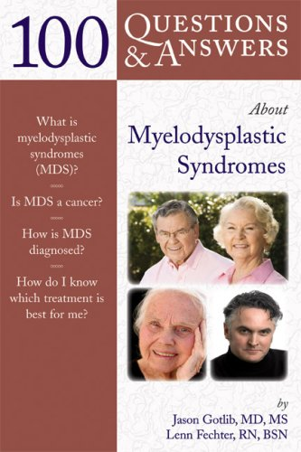 100 Questions & Answers about Myelodysplastic Syndromes 9780763753337