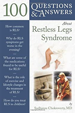 100 Questions & Answers about Restless Legs Syndrome 9780763780944