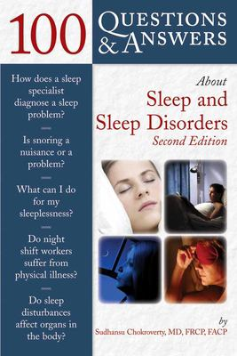 100 Questions & Answers about Sleep and Sleep Disorders 9780763741204