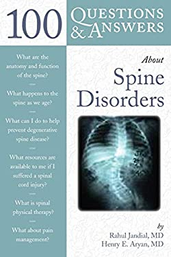 100 Questions & Answers about Spine Disorders 9780763749880