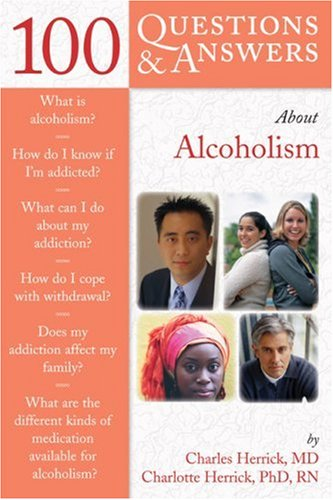 100 Questions and Answers about Alchoholism 9780763739188