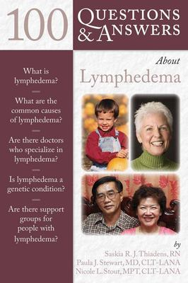 100 Questions & Answers about Lymphedema 9780763749897