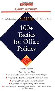 100+ Tactics for Office Politics 9780764139130