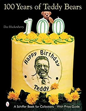 100 Years of Teddy Bears 9780764315138