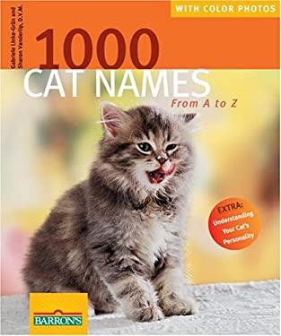 1000 Cat Names: From A to Z 9780764130700
