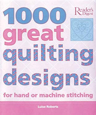 1000 Great Quilting Designs 9780762104901