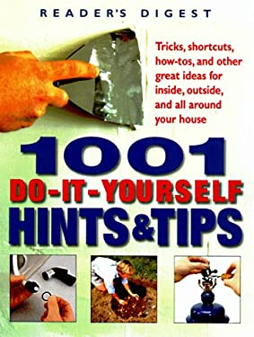 1001 Do-It-Yourself Hints and Tips 9780762100491