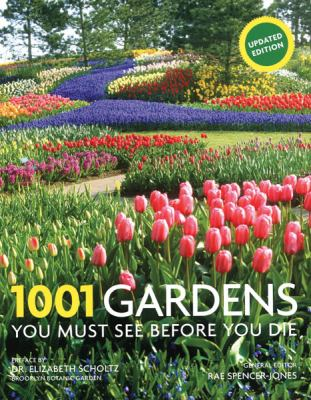 1001 Gardens You Must See Before You Die 9780764165719