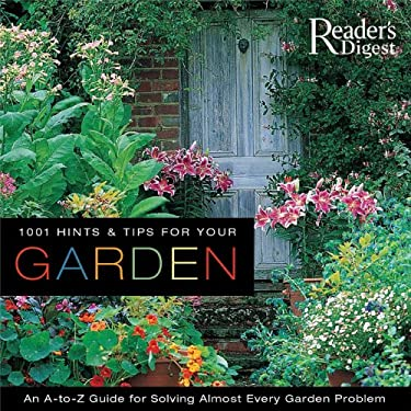 1001 Hints & Tips for Your Garden 9780762106998