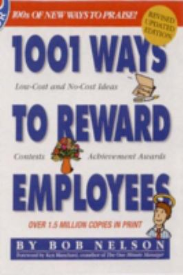 1001 Ways to Reward Employees 9780761136811